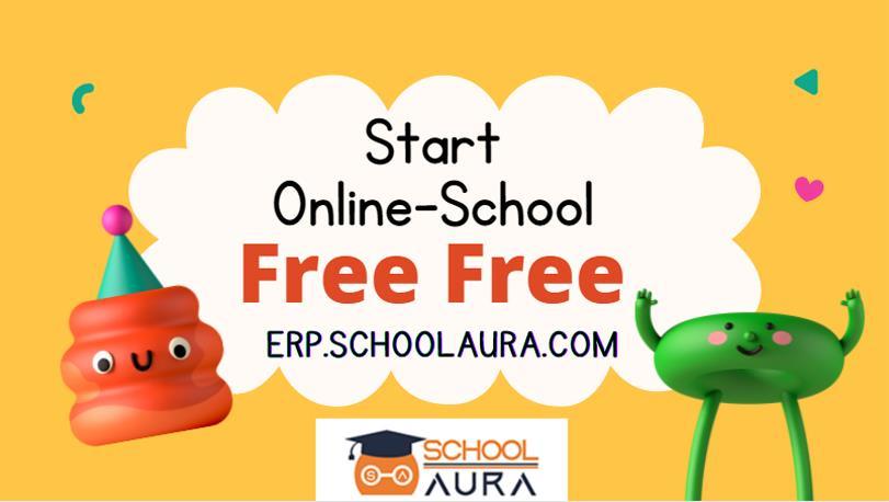 Start Online School Free   ERP SchoolAura